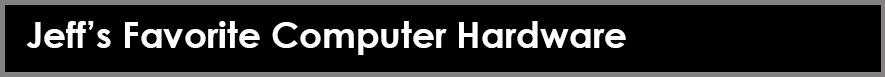 Favorite Computer Hardware banner